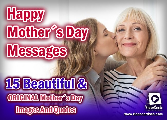 Happy Mother´s day original images and quotes